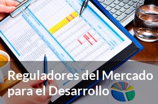 Reguladores del Mercado para el Desarrollo