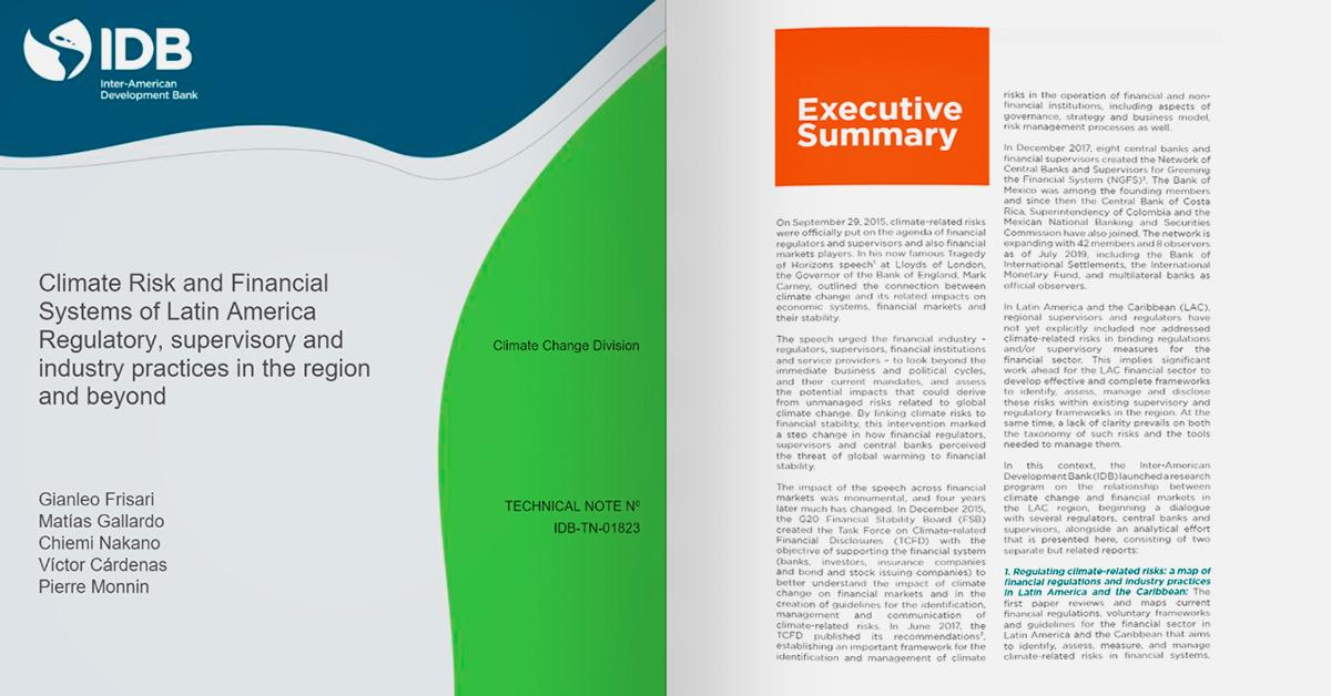 Riesgos Climáticos y Sistemas Financieros de América Latina Prácticas regulatorias, de supervisión e industriales en la región y más allá