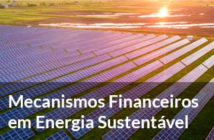 6 - Mecanismos Financeiros em Energia Sustentável