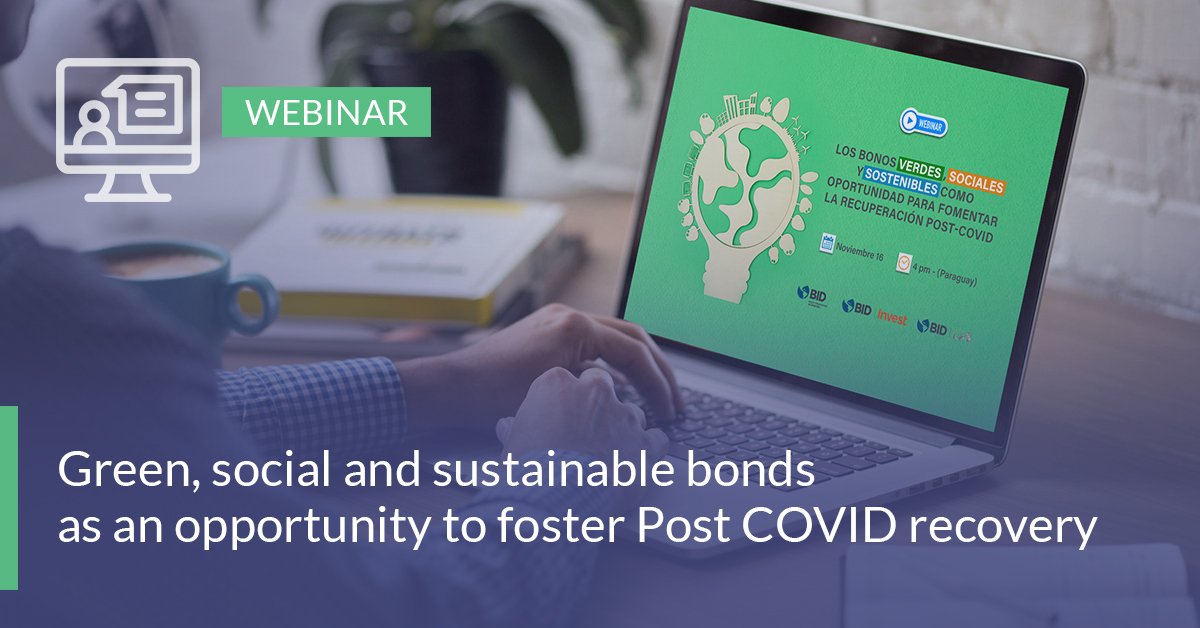 Green, social and sustainable bonds as an opportunity to foster Post COVID recovery
