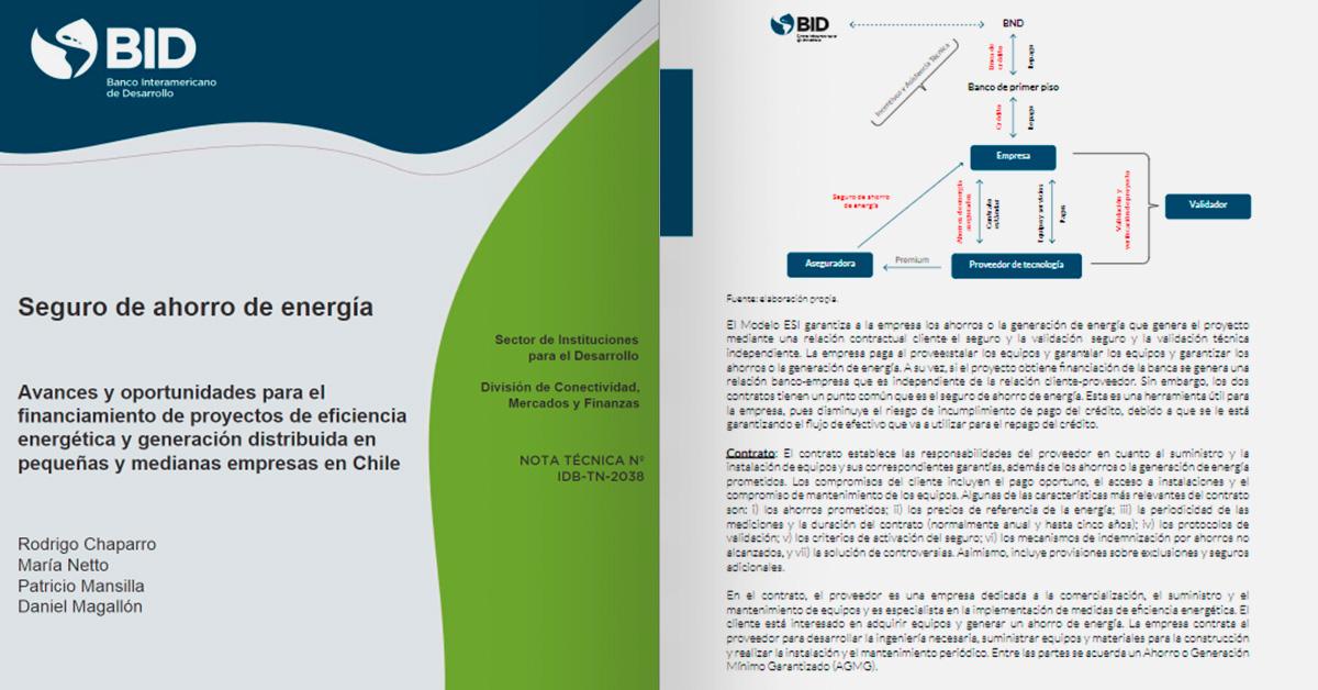 Seguro de ahorro de energía: Avances y oportunidades para el financiamiento de proyectos de eficiencia energética y generación distribuida en pequeñas y medianas empresas en Chile