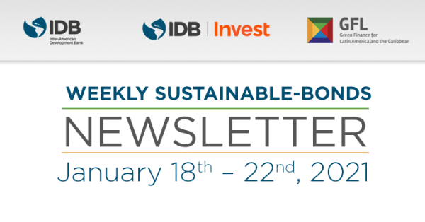 Weekly Sustainable-Bonds Newsletter. January 18th – January 22nd, 2021
