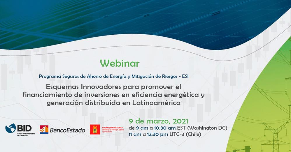 Esquemas Innovadores para promover el financiamiento de inversiones en eficiencia energética y generación distribuida en Latinoamérica