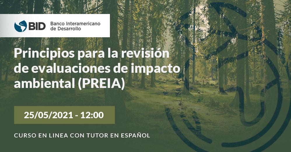 Principios para la revisión de evaluaciones de impacto ambiental (PREIA)