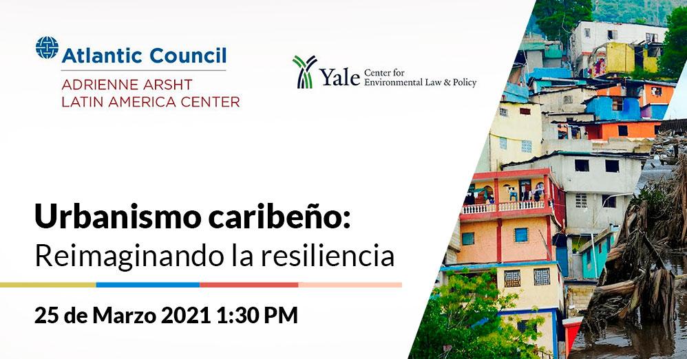 Urbanismo caribeño: Reimaginando la resiliencia