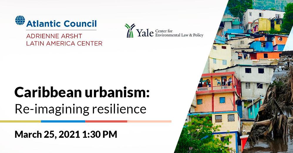 Caribbean urbanism: Re-imagining resilience