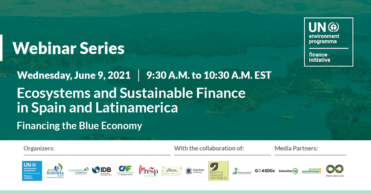 """Ecosystems and Sustainable Finance in Spain and Latin America: """"Financing the Blue Economy"""""""
