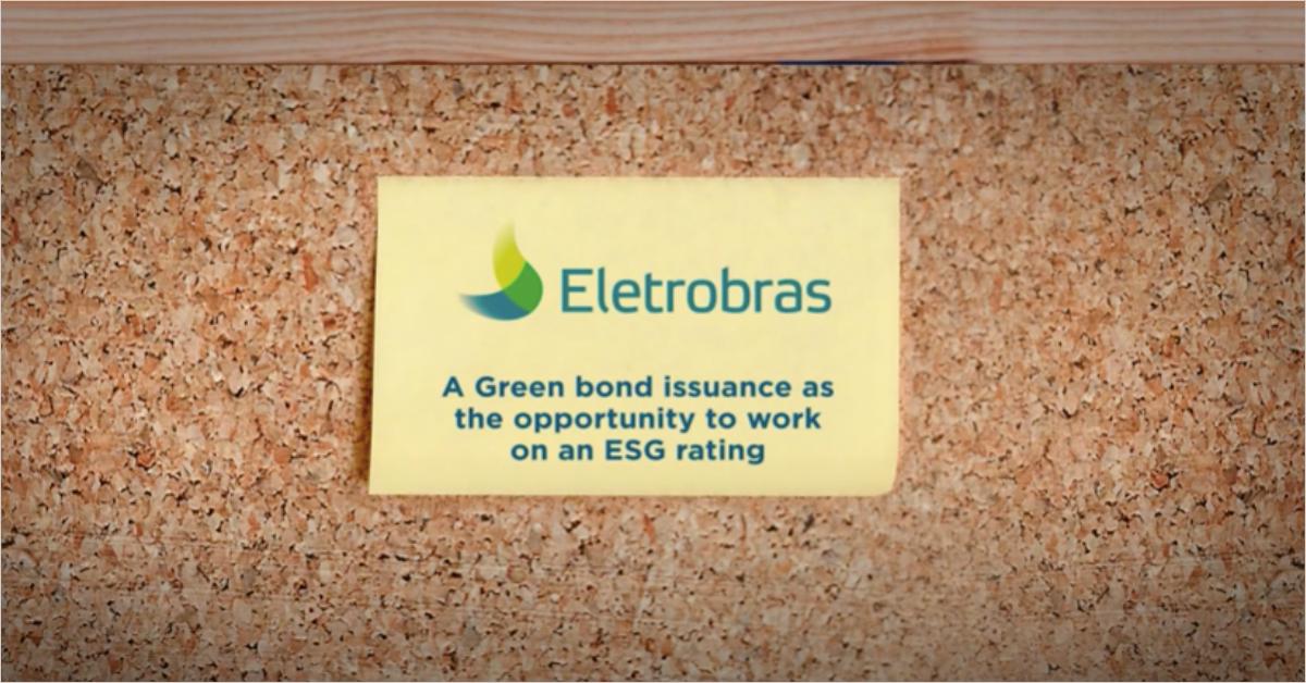 Eletrobras: Una emisión de bonos verdes como oportunidad para trabajar en una calificación ASG