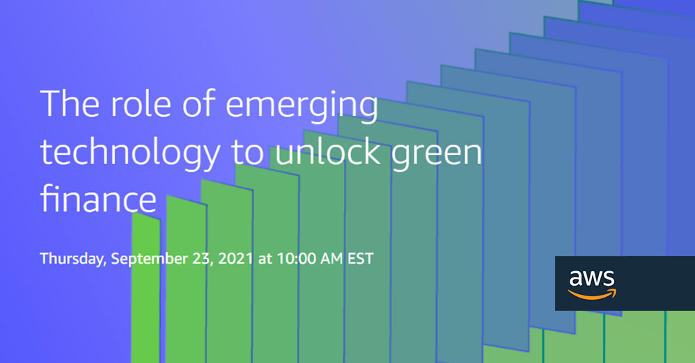 The role of emerging technology to unlock green finance