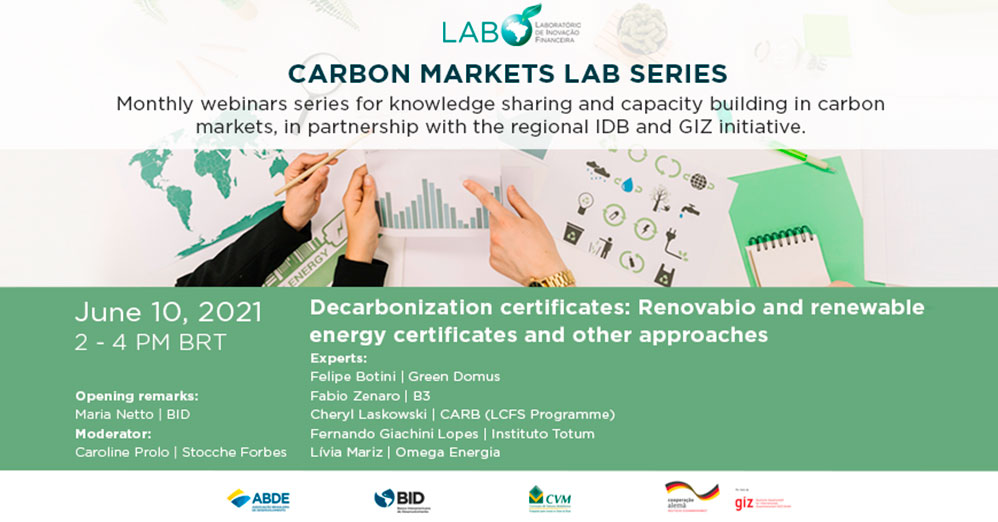 """Carbon Markets LAB Series: """"Decarbonization certificates: Renovabio and renewable energy certificates and other approaches"""""""