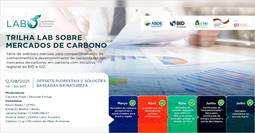 """Trilha LAB sobre Mercados de Carbono: """"Offsets florestais e soluções baseadas na natureza"""""""